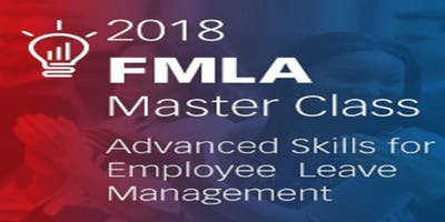FMLA Master Class: Advanced Skills for Employee Leave Management (blr)