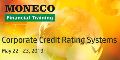 Corporate Credit Rating Systems: Design, Development, Calibration and Validation