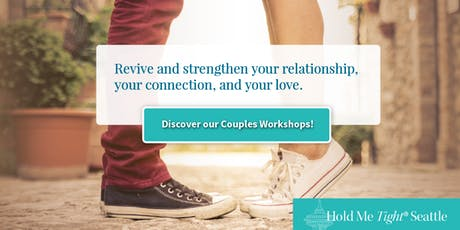 Hold Me Tight Portland: Weekend Couples Workshop - October 26-27, 2019 tickets