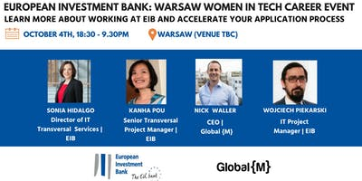 European Investment Bank: Warsaw Women In Tech Career Event 2018