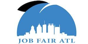 Job Fair ATL - August 10, 2019 Atlanta's #1 Job Fair