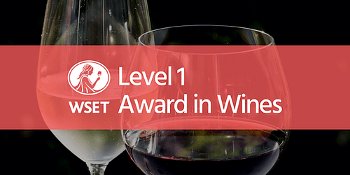 WSET Level 1 Award in Wines @ VSF Wine Education