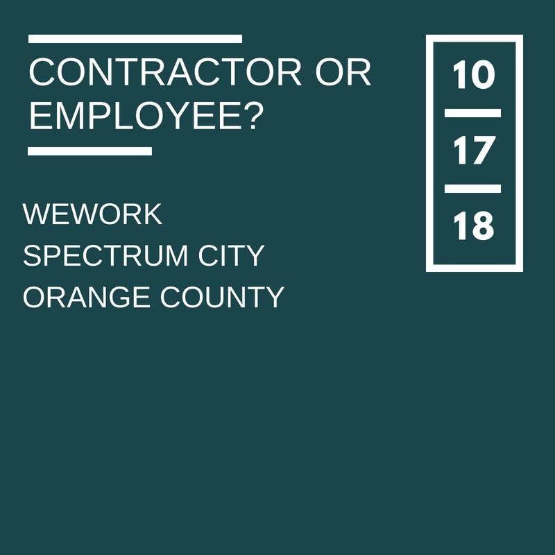 Independent Contractor or Employee? Ensuring