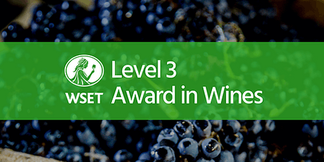 WSET Level 3 Award in Wines @ VSF Wine Education tickets