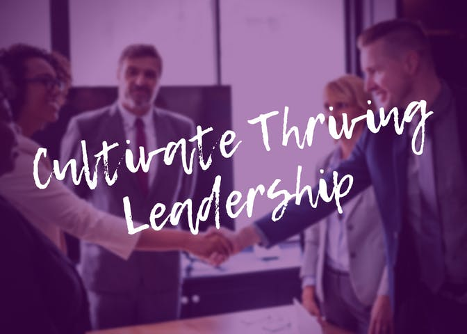 Panel: Cultivate Thriving Leadership