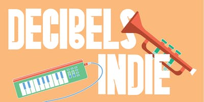DECIBELS INDIE ART SHOWCASE (all ages – Darebin Music Feast)