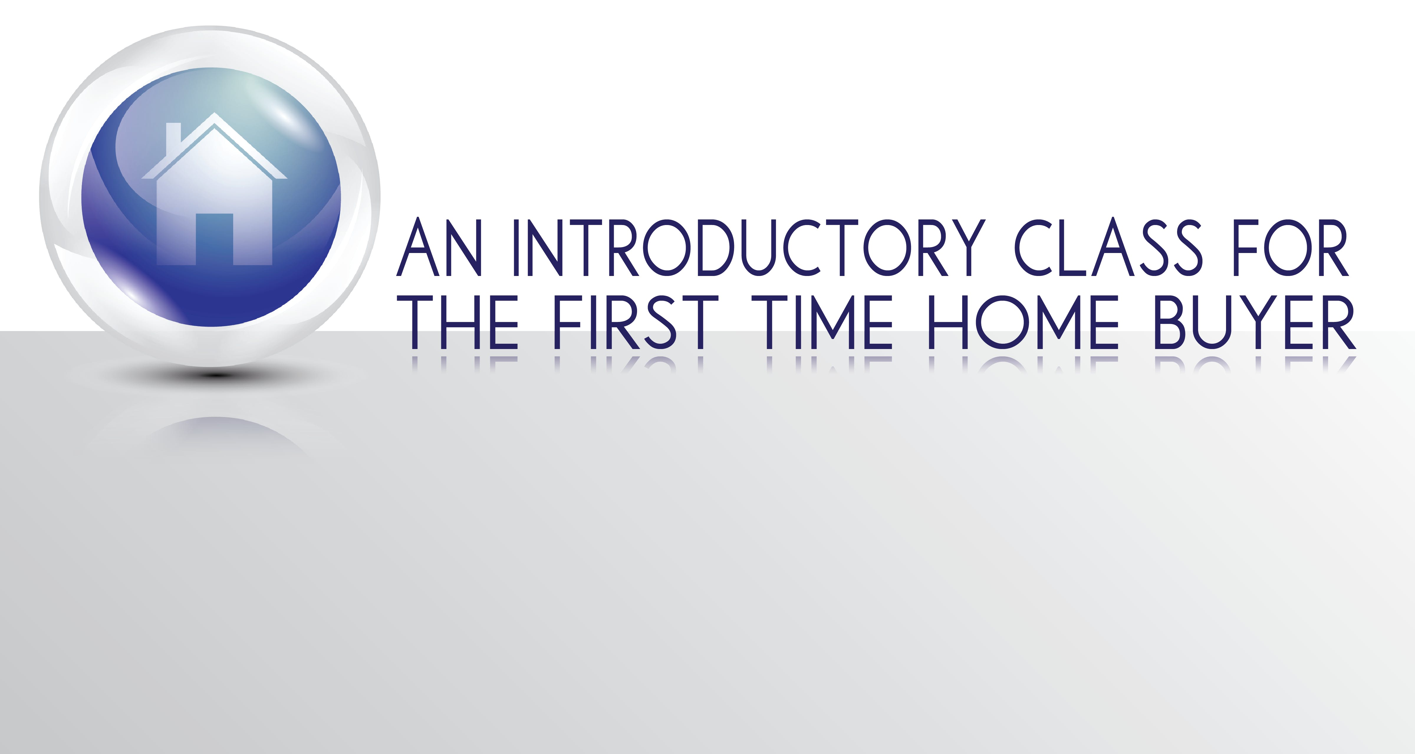 An Introductory Class for the First Time Home