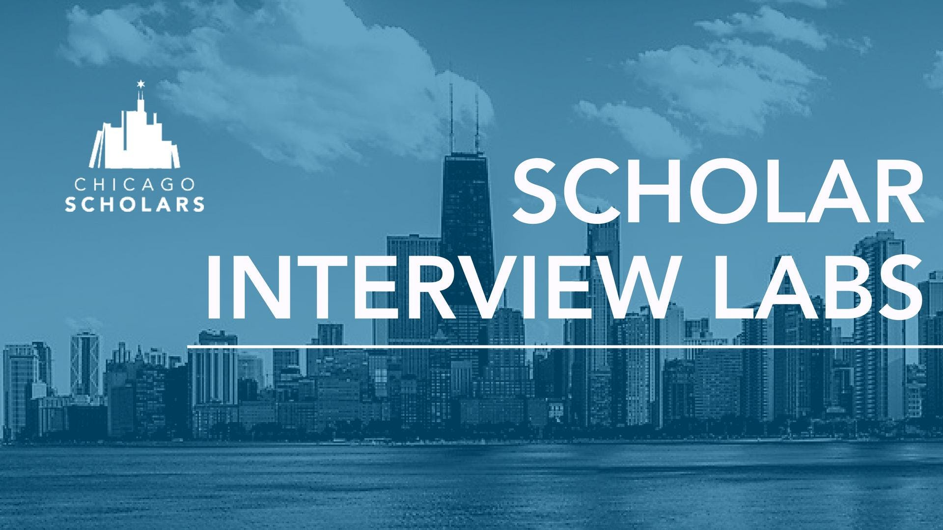 Chicago Scholars Interview Labs 2018 - Volunt