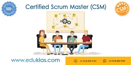Scrum Master Certification | CSM Training | CSM Certification Workshop | Certified Scrum Master (CSM) Training in Lewisville, TX | Eduklas tickets