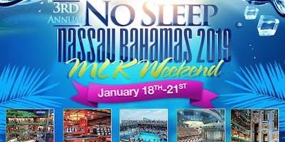 No Sleep Nassau Bahamas Party Cruise 2019