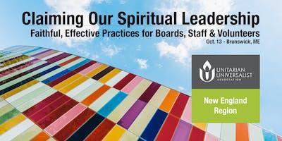 Claiming Our Spiritual Leadership - Oct. 13, Brunswick ME
