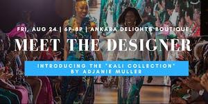 Meet the Designer ft. Adjanie Muller of Adjanie...
