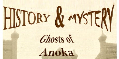 Ghosts of Anoka Walking Tour tickets