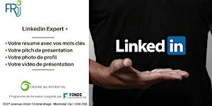 Formation Linkedin Expert + (12 septembre de 9h à 12h...