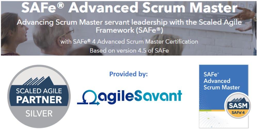 Safe 45 Advanced Scrum Master W Sasm Certification Tickets Thu