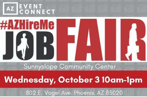 #AZHireMe Job Fair| Meet in person with hiring companies| October 3, 2018