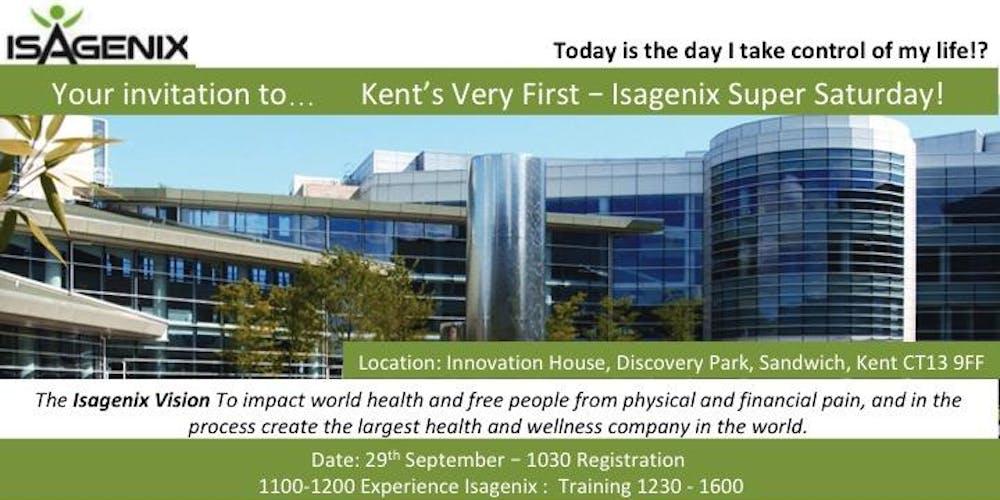 Isagenix Super Saturday - The Very First in Kent!!  Tickets, Sat, Sep 29, 2018 at 11:00 AM | Eventbrite