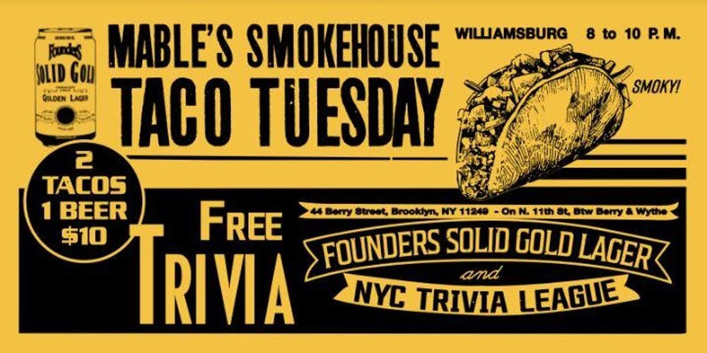 Taco Tuesday & Trivia at Mable's Smokehouse! Tickets