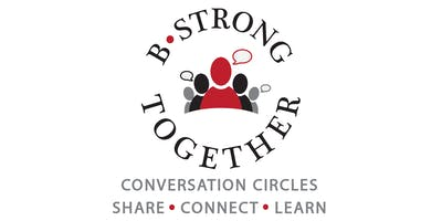 BStrong Together Conversation Circles 2019-2020