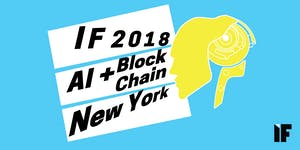 IF Conference 2018: Japan X AI & Blockchain