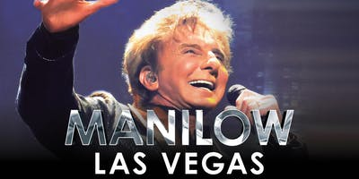 MANILOW: Las Vegas - PLATINUM - February 22, 2019