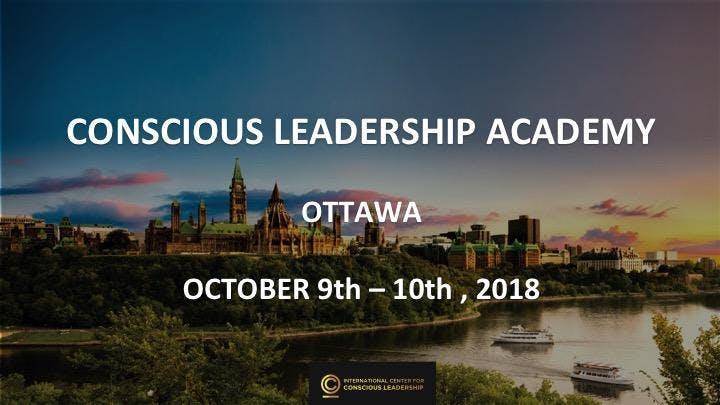CONSCIOUS LEADERSHIP ACADEMY - OTTAWA