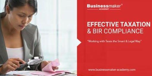 EFFECTIVE TAXATION & BIR COMPLIANCE