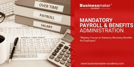 MANDATORY PAYROLL & BENEFITS ADMINISTRATION tickets