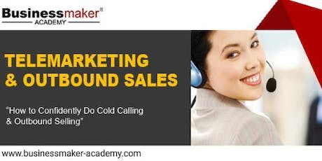 TELEMARKETING &  OUTBOUND SALES CALLS tickets