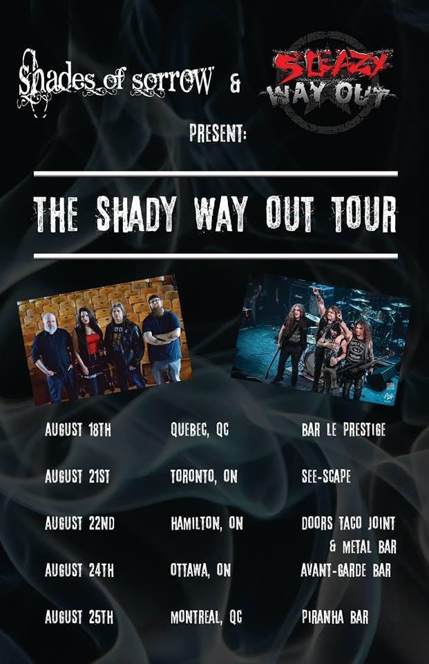 Shades of Sorrow and Sleazy Way Out Tour!