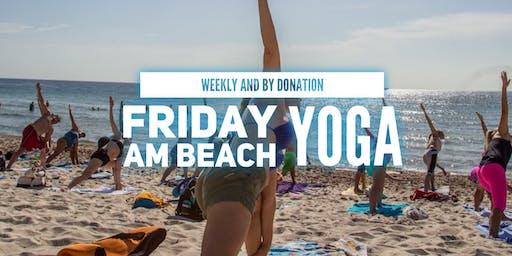 Friday 8AM Beach Yoga by Donation