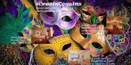 #CrusinCousins Invite Your Cousins! 5 Day Cruise from New Orleans!! tickets