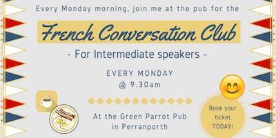 French Fun Conversation Club Perranporth (Intermediate)