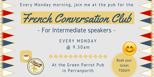 French Fun Conversation Club Perranporth (Intermediate)