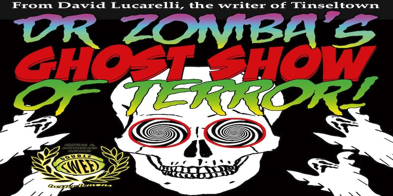Doctor Zomba's Ghost Show of Terror! @ The Complex | Los Angeles | California | United States
