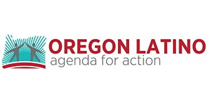 Oregon Latino Agenda for Action (OLAA) 2018 Biennial...