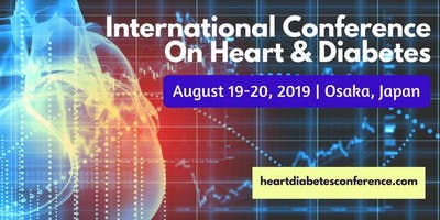 INTERNATIONAL CONFERENCE ON HEART & DIABETES