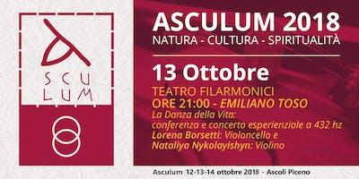 Asculum: Natura, Cultura, Spiritualità - Emiliano Toso - 13 Ottobre 2018