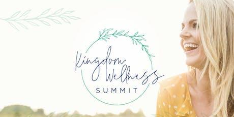 Kingdom Wellness Summit 2019 tickets