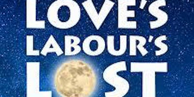 Love's Labour's Lost: A New Musical - Th (5/16/19) 7:00 pm
