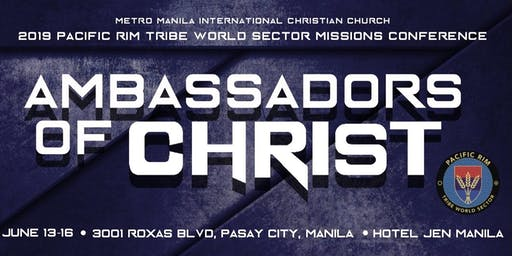 Ambassadors of Christ: 2019 Pac Rim Conference