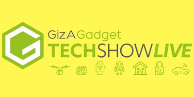 GizAGadget Tech Show Live 2019