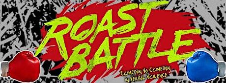 Roast Battle - Comedy Fight Club tickets