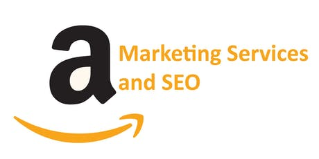 Amazon Marketing Services and SEO Training Course - Nottingham tickets