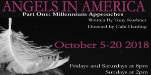 Angels in America Part 1 - Friday 19 October