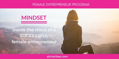 SUCCESSFUL MINDSET: Inside the mind of a  successful female entrepreneur