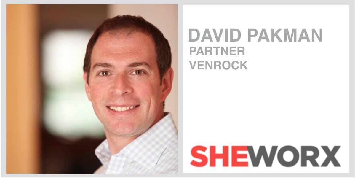 SheWorx NYC Breakfast: David Pakman, Partner, Venrock