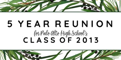 PALY Class of 2013 5 Year Reunion