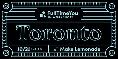 full time you workshop toronto tickets