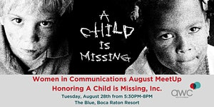 Women in Communications August MeetUp Honoring A Child...